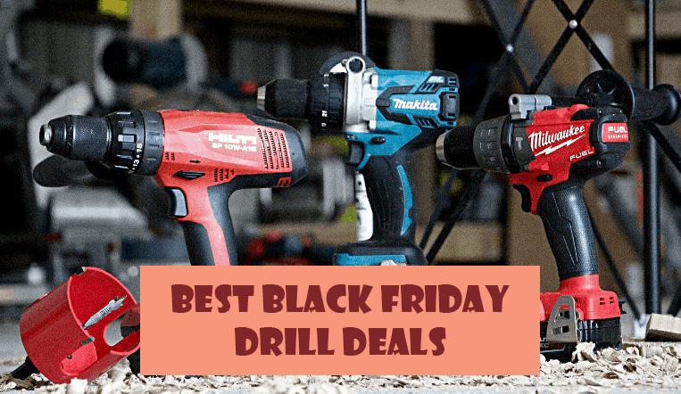 best black friday drill deals