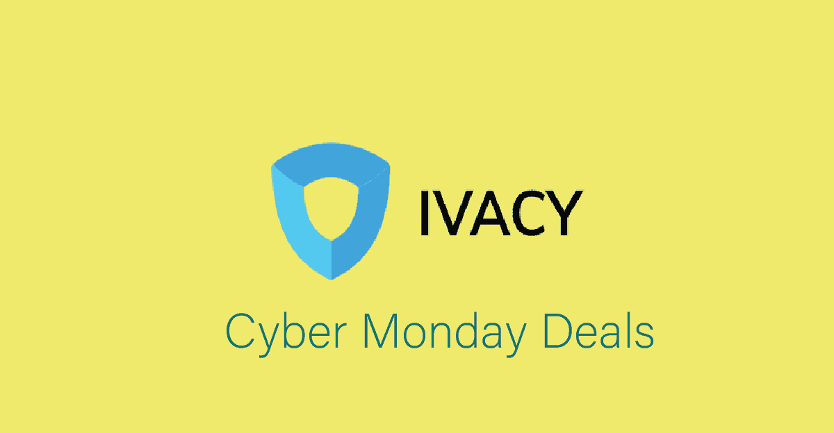 Ivacy Cyber Monday