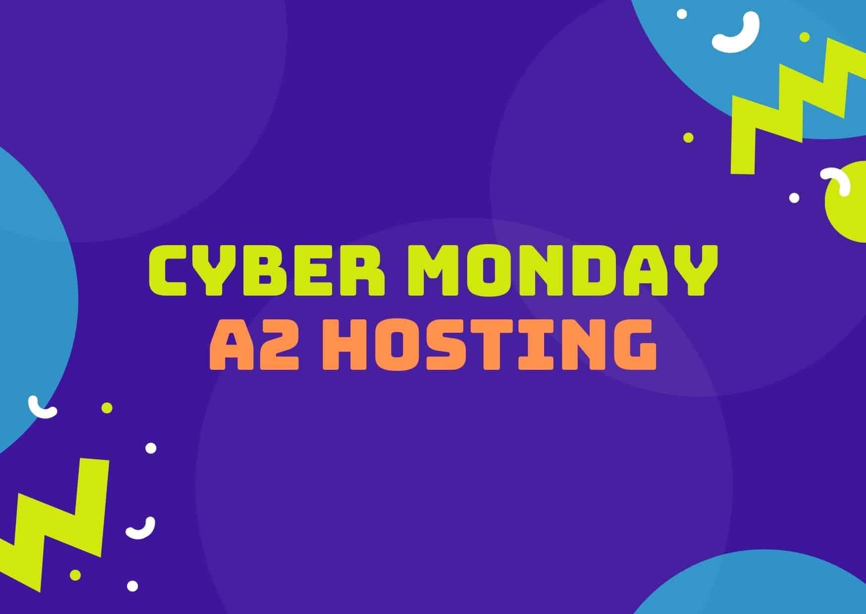 a2 cyber monday hostin deals