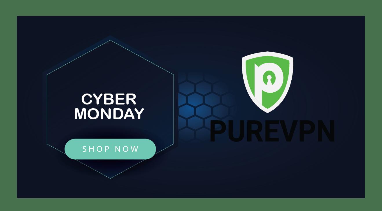 PureVPN Black Cyber Monday Deals