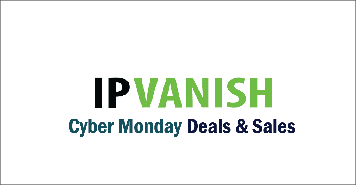 IPVanish Cyber Monday