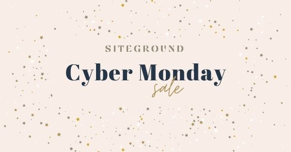 SiteGround Hosting Cyber Monday