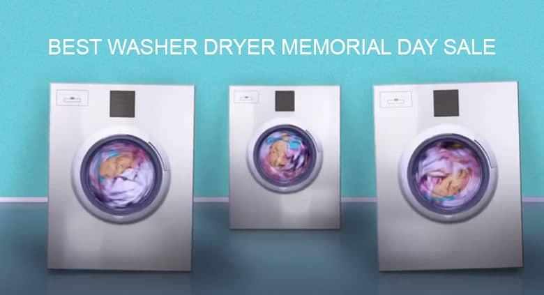 Best Washer Dryer Memorial Day Sale
